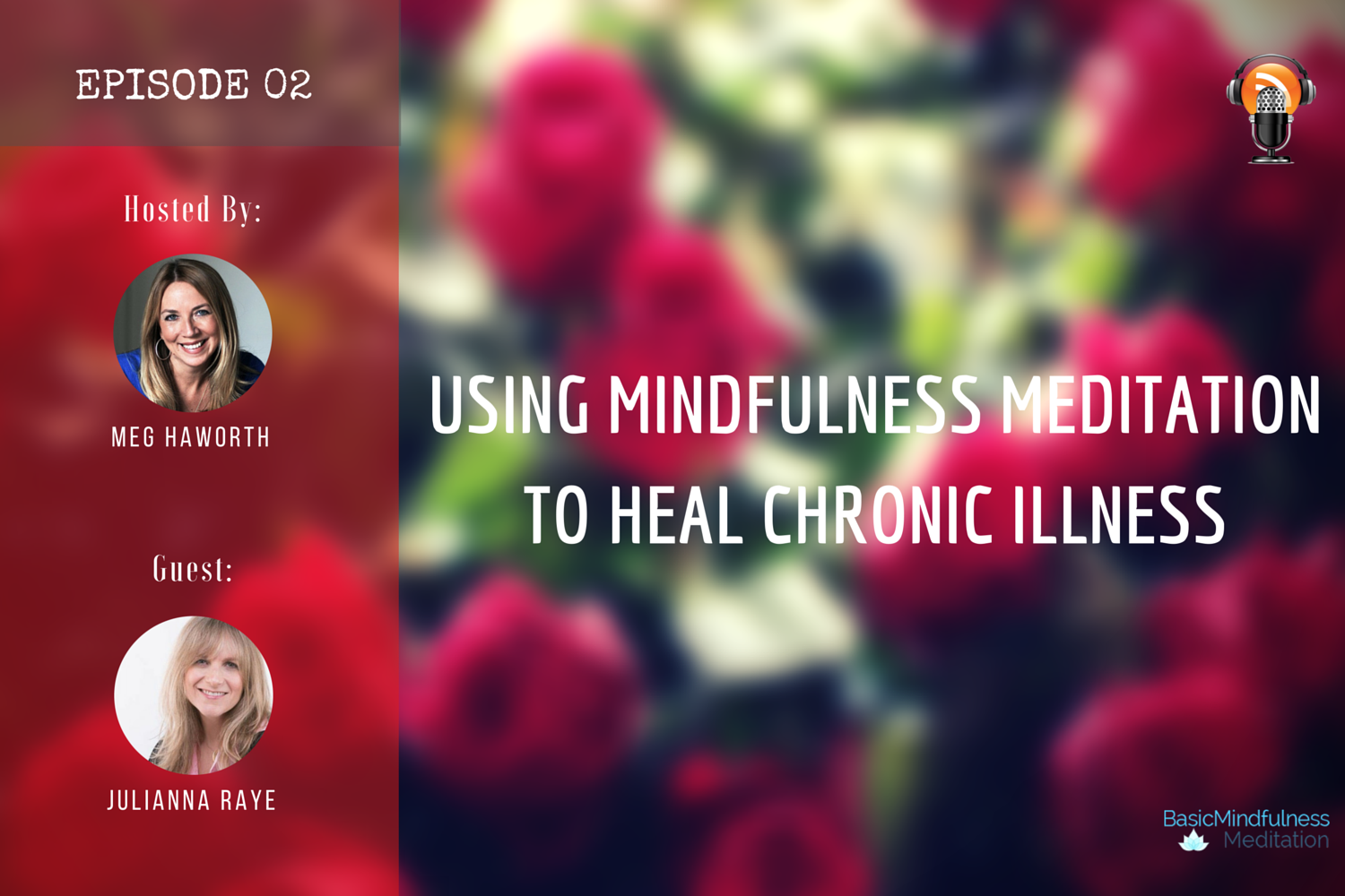 USING MINDFULNESS MEDITATION TO HEAL CHRONIC ILLNESS