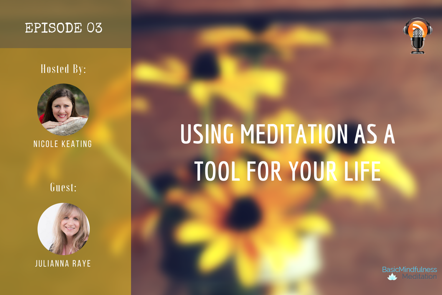 USING MEDITATION AS A TOOL FOR YOUR LIFE