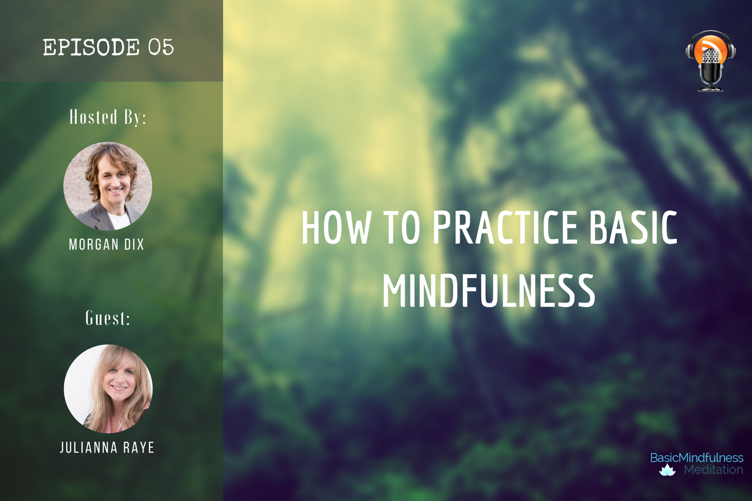 HOW TO PRACTICE BASIC MINDFULNESS