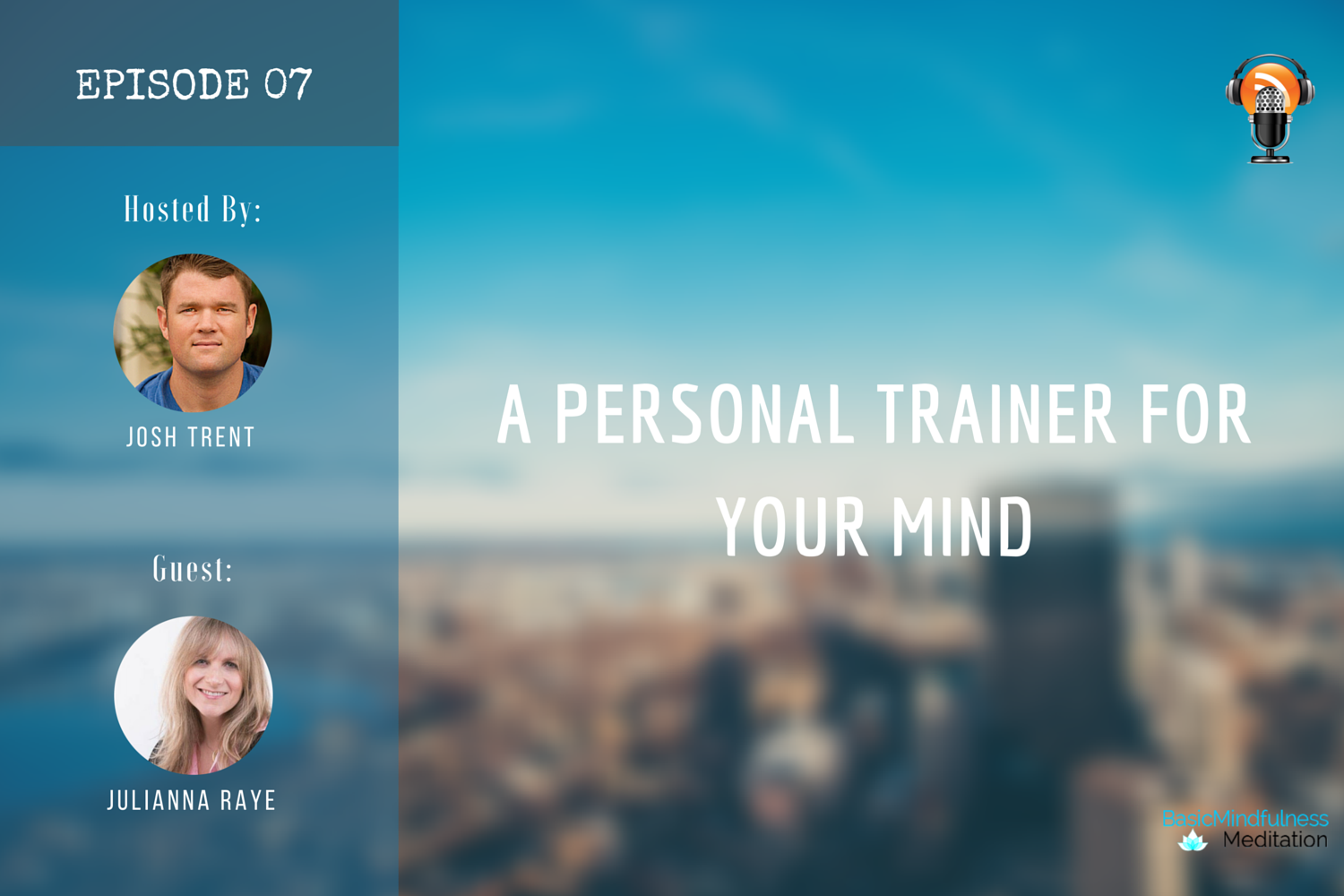 Ep 07: A Personal Trainer for Your Mind